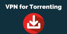 VPN For Torrenting
