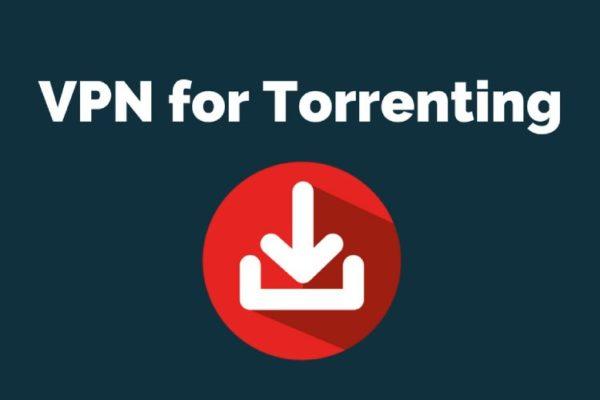 8 Best VPNs for Torrenting