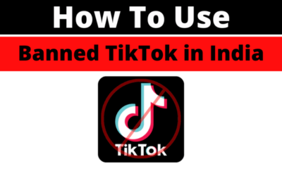How To Use Banned TikTok In India?