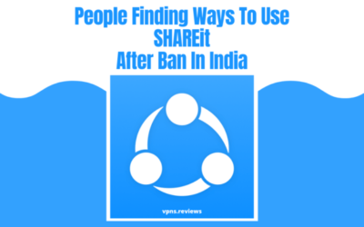 People Finding Ways To Use SHAREit After Ban In India